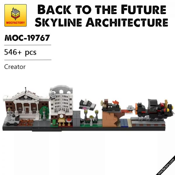 MOC 19767 Back to the Future Skyline Architecture Creator Expert by MOMAtteo79 MOCFACTORY - MOULD KING