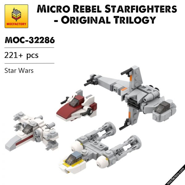 MOC 32286 Micro Rebel Starfighters Original Trilogy Star Wars by ron mcphatty MOC FACTORY - MOULD KING