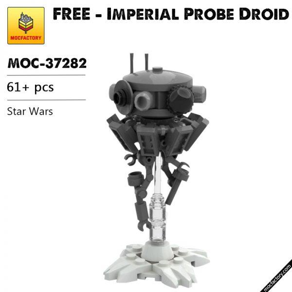 MOC 37282 FREE Imperial Probe Droid Star Wars by ClydeChestnut MOC FACTORY - MOULD KING