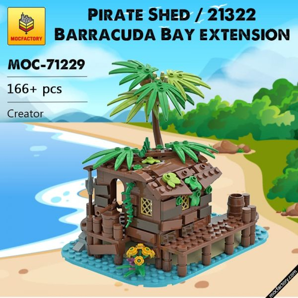 MOC 71229 Pirate Shed 21322 Barracuda Bay extension Creator by maniu 81 MOC FACTORY - MOULD KING